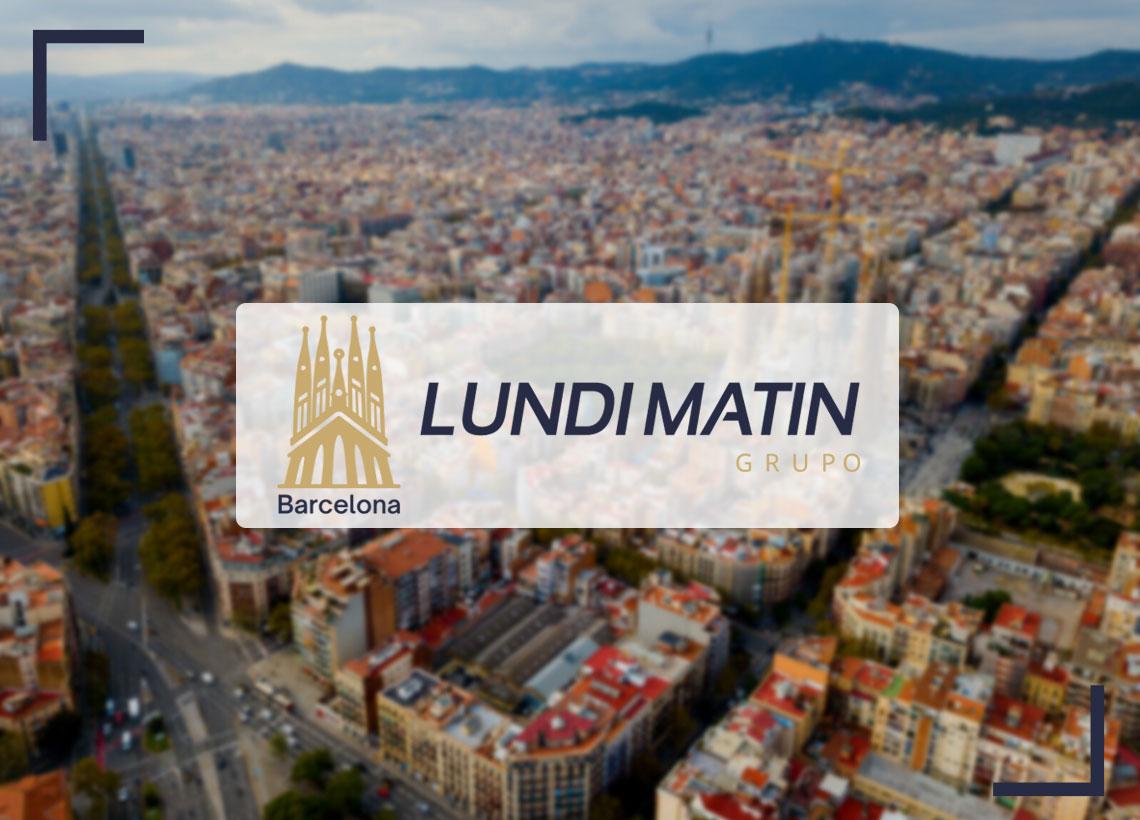 ¡El equipo de LUNDI MATIN tiene el placer de anunciaros la apertura de nuevas oficinas en Barcelona a partir del mes de septiembre !